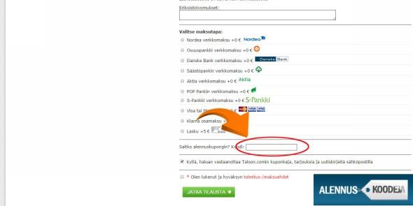 Liitä Taloon.com alennuskoodi nuolen osoittamaan tyhjään sarakkeeseen